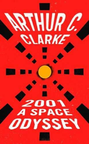 2001 by Arthur C Clarke