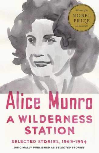 A Wilderness Station by Alice Munro
