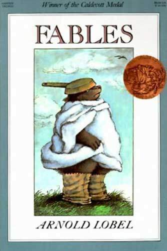 Fables by Arnold Lobel - ideal for 4th grade readers