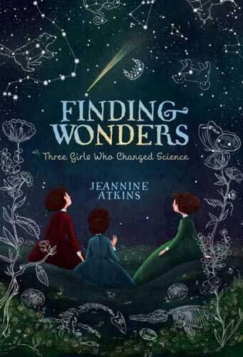 Finding Wonders by Jeannine Atkins