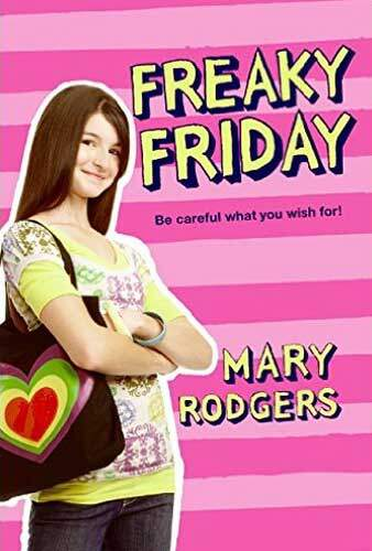 Freaky Friday by Mary Rodgers - A great 5th grade class novel