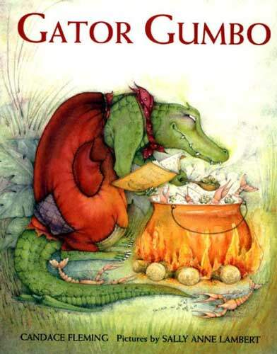 Gator Gumbo by Candace Fleming
