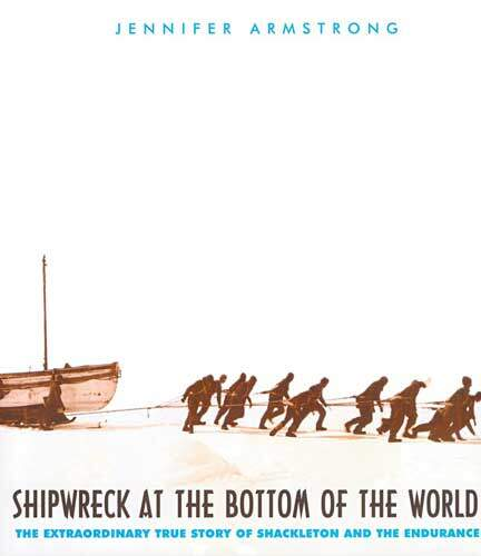 Shipwreck at the Bottom of the World by Jennifer Armstrong