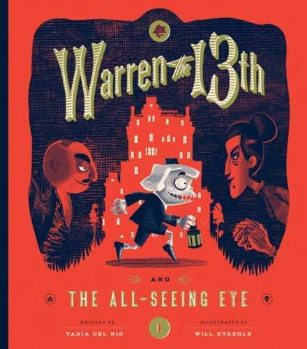 Warren the 13th and the All-Seeing Eye by Tania Del Rio