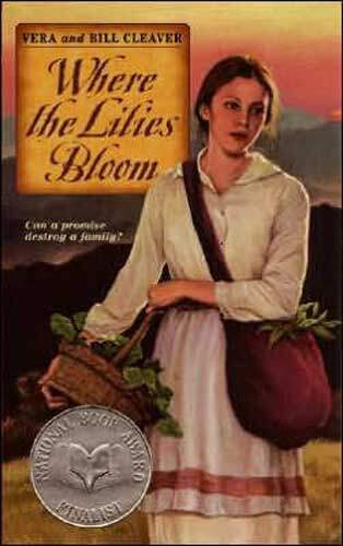 Where the Lilies Bloom by Vera & Bill Cleaver