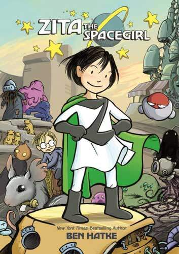 Zita the Spacegirl by Ben Hatke