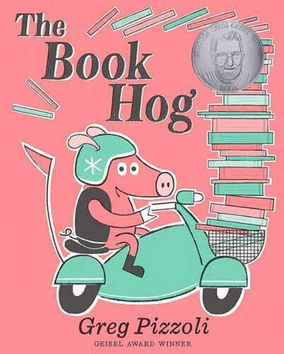 The Book Hog by Greg Pizzoli